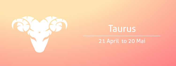 Taurus :  love, dating, career, personality for Men and Women